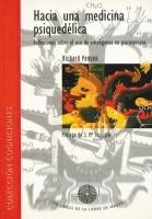 Hacia una medicina psiquedélica, R. Yensen