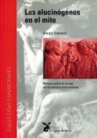 Los alucinógenos en el mito, G. Samorini