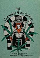 Del Cannabis y su Cultivo, A.L.A.
