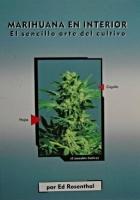 Marihuana en interior, el sencillo arte del cultivo