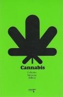 Cannabis, Colectivo Interzona