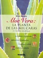 Aloe Vera: la planta de las mil caras, M. Morales