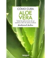 Cómo cura el aloe vera, Montserrat Mulero Pruma