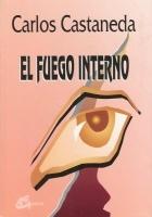 Fuego interno, El. Carlos Castaneda