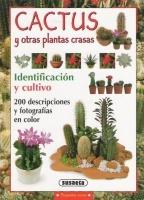Cactus y otras plantas crasas. Ed Susaeta