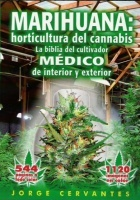 MARIHUANA: horticultura del cannabis. J. Cervantes