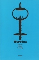 Heroína, E. Hidalgo Downing