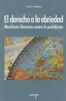 El derecho a la ebriedad, J. Esteban
