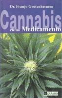 Cannabis como Medicamento, F. Grotenhermen