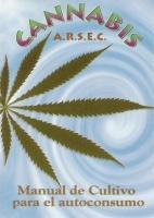 Cannabis, Manual de Cultivo para el autoconsumo (ARSEC)