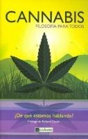Cannabis, Filosofía para todos, Ed. Cáñamo