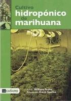 Cultivo hidropónico de marihuana, William Texier
