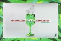Manual de cata cannábica, Juan Robledo