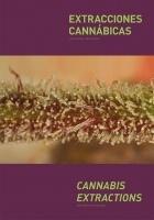 Extracciones Cannábicas / Cannabis Extractions, J. Ruano y J. de Sostoa